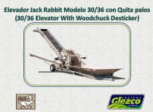Elevador Modelo 30/36 con Quita palos (30/36 Elevator With Woodchuck Desticker)